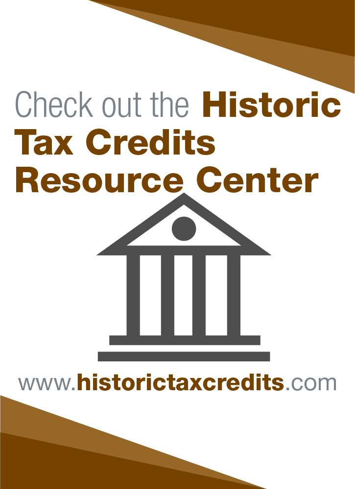 (Ad) Checkout the Historic Tax Credit Resource Center