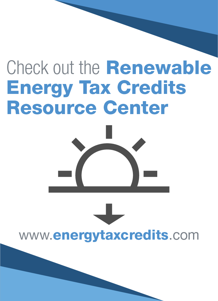 (Ad) Checkout the Renewable Energy Tax Credits Resource Center